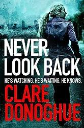 Never Look Back: DI Mike Lockyer (Di Mike Lockyer Series Book 1)