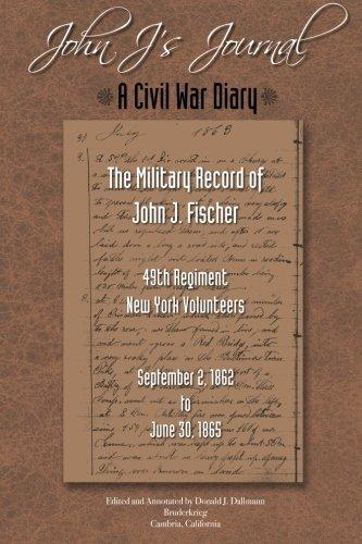 John J.' S Journal: A Civil War Diary