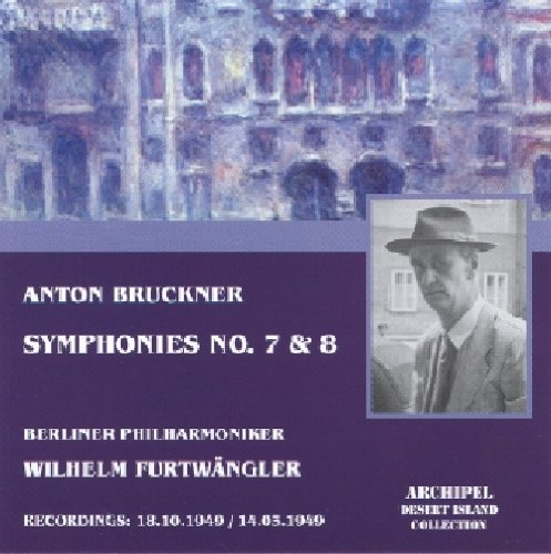 Bruckner: Symphonies 7 & 8                                                                                                                                                                                                                                                    <span class=
