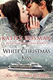 White Christmas Kiss (Wedding Girls Book 3)