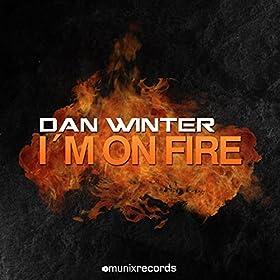 Dan Winter-I'm On Fire