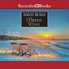 Firefly Cove Audiobook by Davis Bunn Narrated by Graham Winton