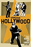 Homemade Hollywood : Fans Behind the Camera, Young, Clive, 0826429238