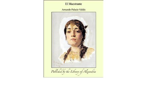 Amazon.com: El Maestrante (Spanish Edition) eBook: Valdç ...