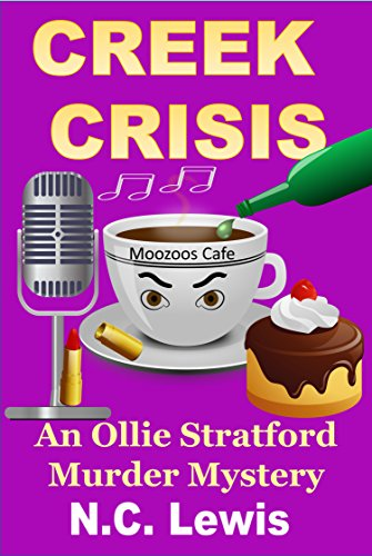 Creek Crisis (An Ollie Stratford Mystery Book 2) by [Lewis, N.C.]