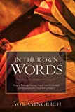 In THEIR OWN WORDS: Founding Fathers and the Bible, Bob Gingrich, 1600346197