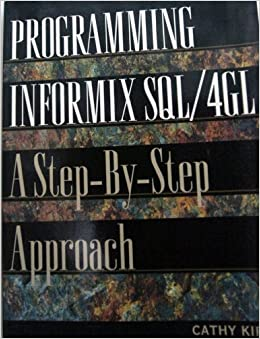 Book Programming Informix: A Step-by-Step Approach