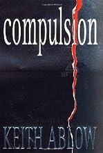 Compulsion: A Novel