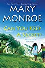 Can You Keep a Secret? (Lonely Heart, Deadly Heart Book 2)