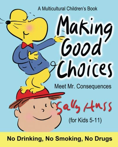 Making Good Choices (a Children's Multicultural Book)