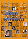 Leben erinnern: Biografiearbeit mit Älteren