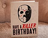 Have a Killer Birthday - Letterpress Greeting Card