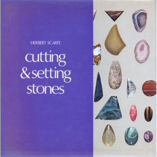 Cutting and setting stones