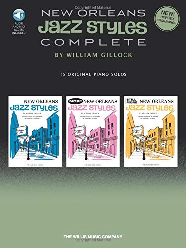 Complete Piano Original Music (New Orleans Jazz Styles - Complete: All 15 Original Piano Solos Included)