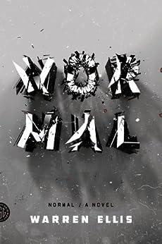 Normal: A Novel by [Ellis, Warren]