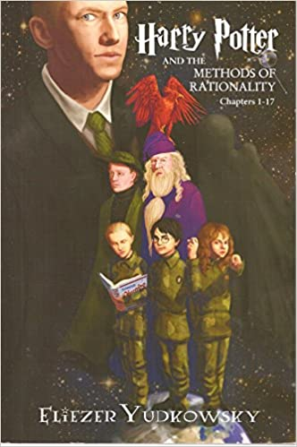 Harry Potter and the Methods of Rationality - Chapters 1-17