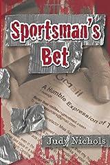 Sportsman's Bet (Ian Dodge Mysteries) (Volume 1) Paperback