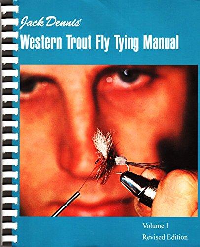 Jack Dennis Western Trout Fly Tying Manual