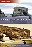 Santa Cruz Coast, Gary Griggs and Deepika Shrestha Ross, 0738546666
