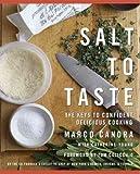 Salt To Taste The Key To Confident Delicious Cooking Salt To Taste
