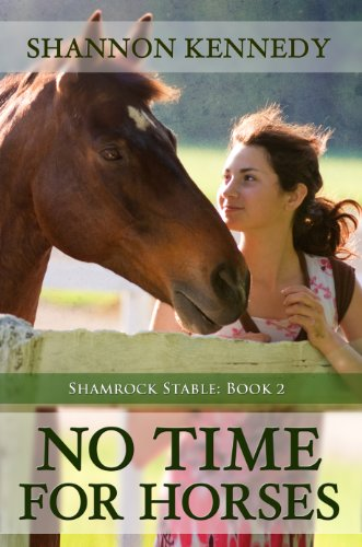 No Time for Horses (Shamrock Stable Book 2)
