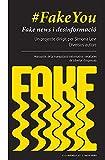 #FakeYou: Fake news i desinformació. Governs, partits polítics, mass media, corporacions, grans fortunes: monopolis de la manipulació informativa i ... de llibertat d'expressió: 17 (Ciclogènesi)