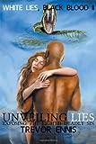 White Lies, Black Blood II, Trevor Ennis, 0578111055