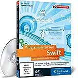 Programmieren mit Swift, DVD-ROM Das umfassende Training. Der perfekte Einstieg in die Programmierung für iOS und OS X - Inkl. Apps für die neue Apple Watch! Für Windows, Macintosh, UNIX / LINUX. 480 Min.