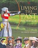 Living the Past, Val Horsler, 0297843125