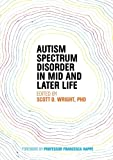 img - for Autism Spectrum Disorder in Mid and Later Life book / textbook / text book