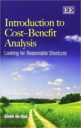 Introduction to Cost-Benefit Analysis: Looking for Reasonable Shortcuts by Gines de Rus (2012-05-30)