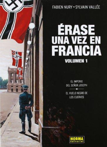 Descargar Libro Érase Una Vez En Francia 1 Sylvain Vallée Fabien Nury