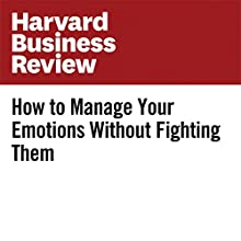 How to Manage Your Emotions Without Fighting Them Other by Susan David Narrated by Fleet Cooper