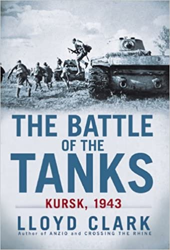 factory outlet cute delicate colors The Battle of the Tanks: Kursk, 1943: Lloyd Clark ...