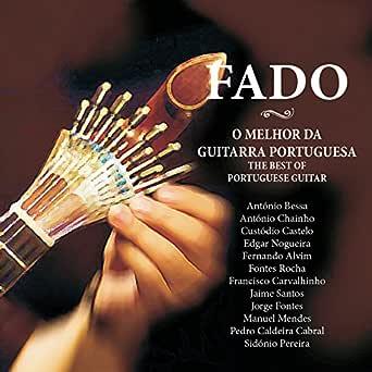 Fado - O Melhor da Guitarra Portuguesa de Vários Artistas en ...