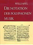 Die Notation der polyphonen Musik 900 - 1600 (BV 180)