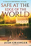Safe at the Edge of the World: Volume 2