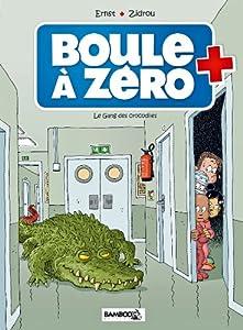 """Afficher """"Boule à zéro n° 2 Le gang des crocodiles"""""""