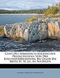 Geist des Pommrisch-Rügenschen Predigtwesens, Diedrich Hermann Biederstedt, 1175003379