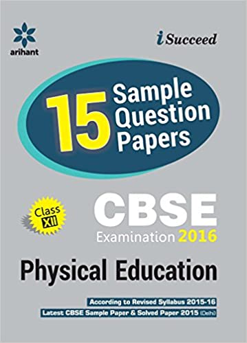Cbse 15 sample question paper physical education cbse class 12th cbse 15 sample question paper physical education cbse class 12th old edition amazon experts compilation books malvernweather Gallery