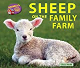 Sheep on the Family Farm (Animals on the Family Farm)