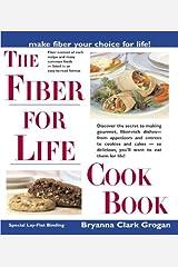 The Fiber for Life Cookbook Paperback
