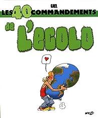 Les 40 commandements de l'Ecolo par Gaël Denhard