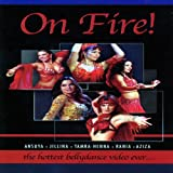 On Fire!: The Hottest Bellydance DVD Ever