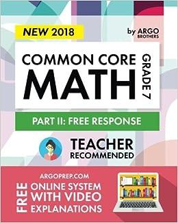 Argo Brothers Math Workbook, Grade 7: Common Core Math Free Response