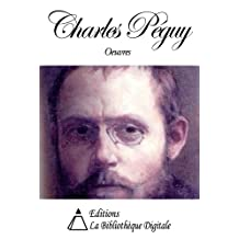 Oeuvres de Charles Péguy (French Edition)
