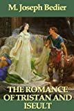 Front cover for the book The Romance of Tristan and Iseult by Joseph Bedier