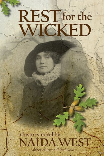 Rest for the Wicked: A History Novel