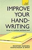 Improve Your Handwriting (Teach Yourself)
