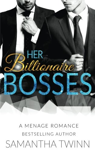 Her Billionaire Bosses: A Menage Romance ePub fb2 book